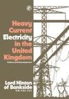 Heavy Current Electricity In The United Kingdom