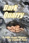 Dark Quarry A Mike Angel Mystery