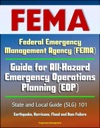 Federal Emergency Management Agency FEMA Guide For All-Hazard Emergency Operations Planning EOP State And Local Guide SLG 101 Earthquake Hurricane Flood And Dam Failure