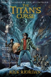PERCY JACKSON AND THE OLYMPIANS:  THE TITANS CURSE: THE GRAPHIC NOVEL