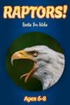 Facts About Raptors For Kids 6-8