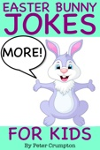 More Easter Bunny Jokes for Kids - Peter Crumpton Cover Art
