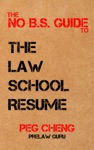 The No BS Guide To The Law School Resume