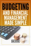 Budgeting And Financial Management Made Simple