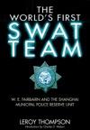 The Worlds First SWAT Team