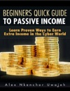 Beginners Quick Guide To Passive Income
