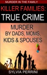 KILLER FAMILIES TRUE CRIME
