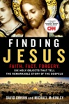 Finding Jesus Faith Fact Forgery