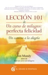 Leccin 101 De Un Curso De Milagros Perfecta Felicidad