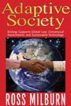 Adaptive Society Biology Supports Global Law Consensual Government And Sustainable Technology