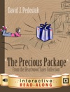 The Precious Package Interactive Edition