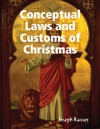 Conceptual Laws And Customs Of Christmas