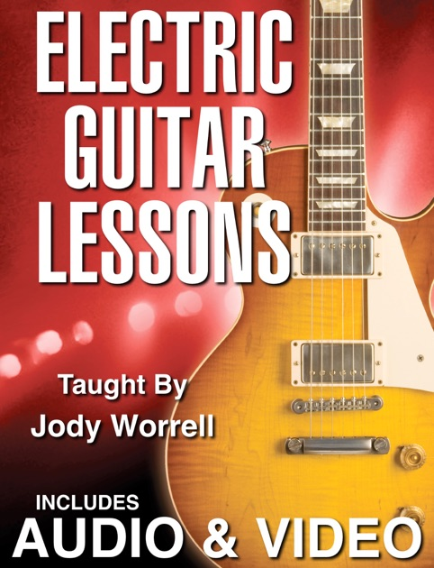 electric guitar lessons by jody worrell on ibooks. Black Bedroom Furniture Sets. Home Design Ideas