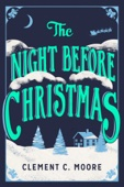 Clement C. Moore - The Night Before Christmas  artwork