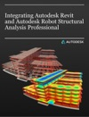Integrating Autodesk Revit And Autodesk Robot Structural Analysis Professional