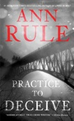 Practice to Deceive - Ann Rule Cover Art