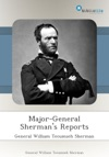 Major-General Shermans Reports