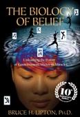 Bruce H. Lipton - The Biology of Belief  artwork