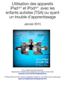 Utilisation des appareils iPad et iPod avec les enfants autistes (TSA) ou ayant un trouble d'apprentissage