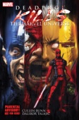 Deadpool Kills The Marvel Universe - Cullen Bunn Cover Art