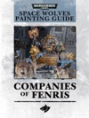 Space Wolves Painting Guide - Companies Of Fenris