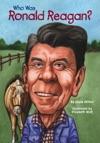 Who Was Ronald Reagan