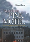 Nights In The Pink Motel