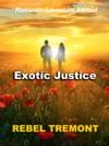 Exotic Justice