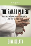 The Smart Patient Mistakes We Make About Our Healthand How To Avoid Them