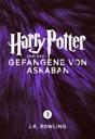 Harry Potter und der Gefangene von Askaban von J.K. Rowling
