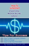 How To Jumpstart A Medical Billing Service