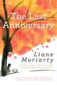 Liane Moriarty - The Last Anniversary artwork