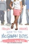Megan Meades Guide To The McGowan Boys