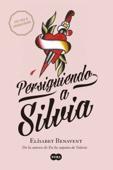 Elísabet Benavent - Persiguiendo a Silvia portada