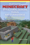 Fantastic Minecraft Structural Designs Farms And Furnishings