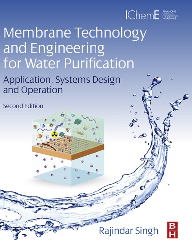 Membrane Technology and Engineering for Water Purification