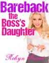 Bareback The Bosss Daughter Rough Teen Gg