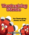Thanksgiving Stories Fun Thanksgiving Stories For Kids