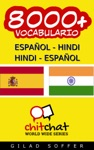 8000 Espaol - Hindi Hindi - Espaol Vocabulario