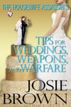 The Housewife Assassins Tips For Weddings Weapons And Warfare