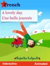 A Lovely Day Une Belle Journe