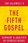 The Fifth Gospel By Ian Caldwell  Summary  Analysis