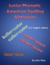 Junior Phonetic American Spelling Dictionary