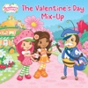 Valentines Day Mix-Up