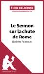 Le Sermon Sur La Chute De Rome De Jrme Ferrari Fiche De Lecture