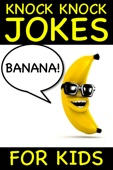 Banana Knock Knock Jokes for Kids - Peter Crumpton Cover Art