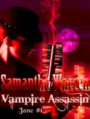 Vampire Assassin (Jane #1)