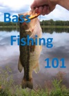 Bass Fishing 101 Tips And Tricks To Help You Catch The Next Big One