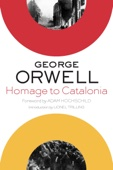 Homage to Catalonia - George Orwell, Adam Hochschild & Lionel Trilling Cover Art