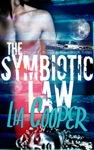 The Symbiotic Law